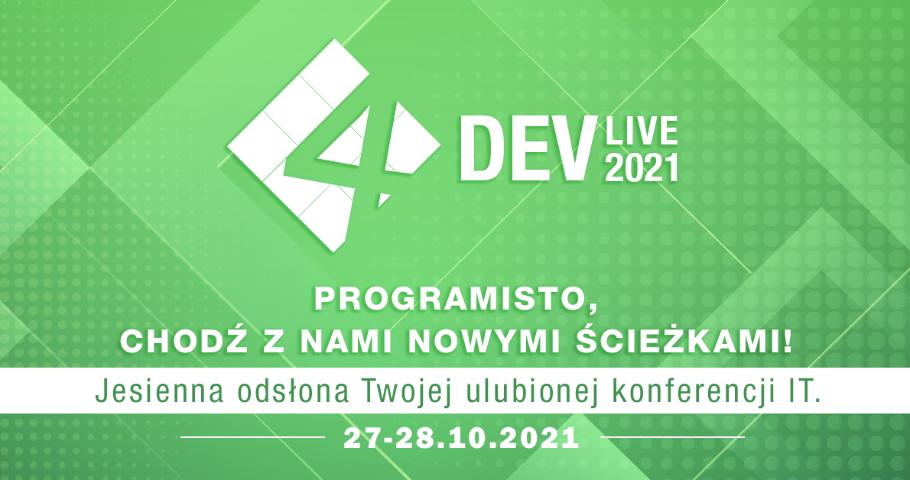 4Developers Live 2021 - 10% zniżki na bilety