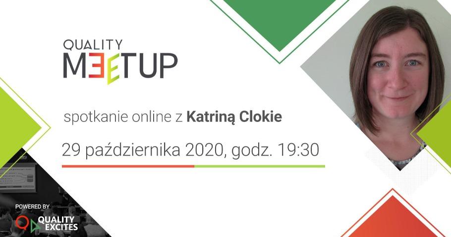 QualityMeetup z Katriną Clokie