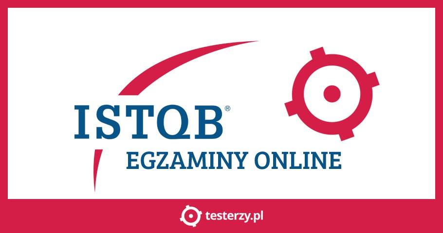 Egzamin ISTQB dostępny online