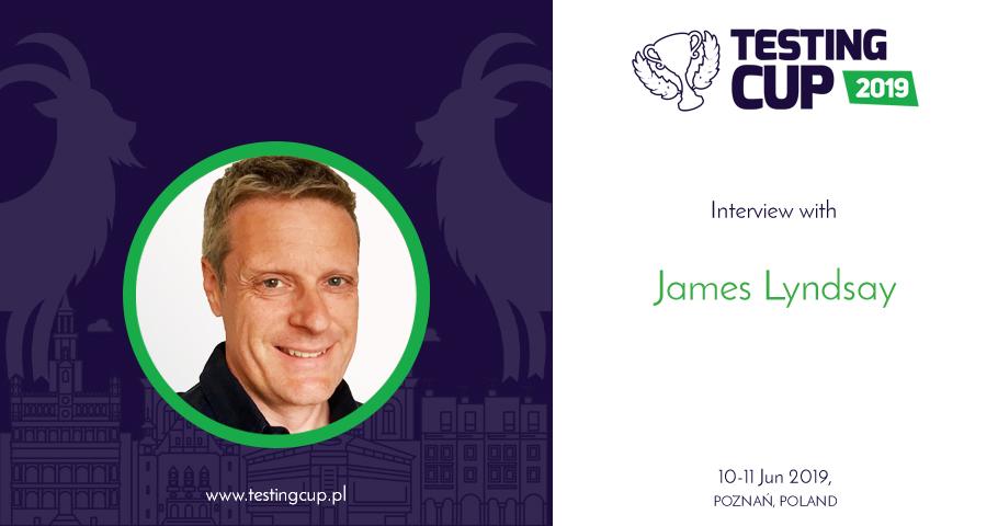 James Lyndsay - wywiad z Szefem Komisji Programowej TestingCup