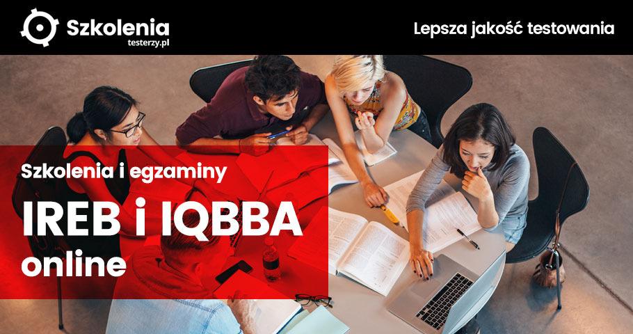 Szkolenia i egzaminy IREB i IQBBA w pełni online