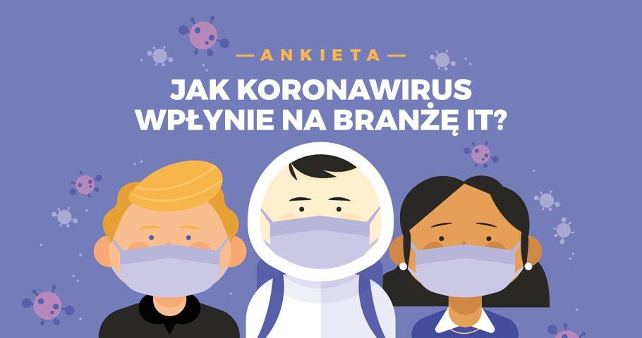 Jak koronawirus wpłynie na branżę IT?