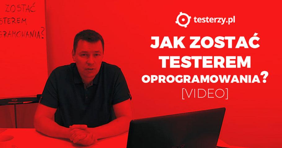 Co zrobić, by zostać testerem oprogramowania?