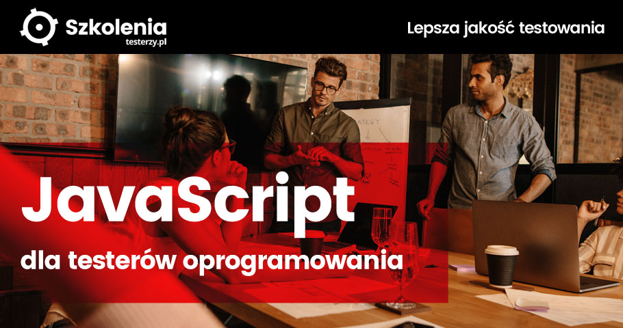 JavaScript dla testerów - nowy warsztat i nowe terminy