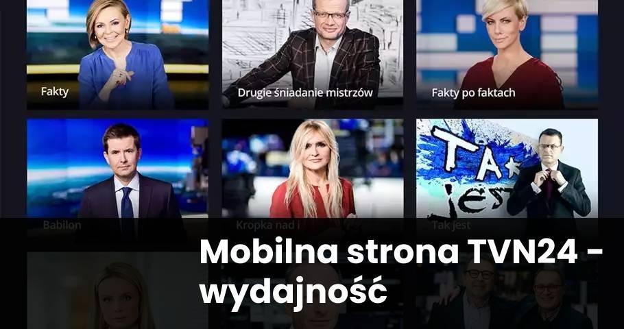 Mobilna strona TVN24 – wydajność