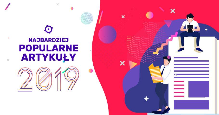 Najbardziej popularne artykuły 2019