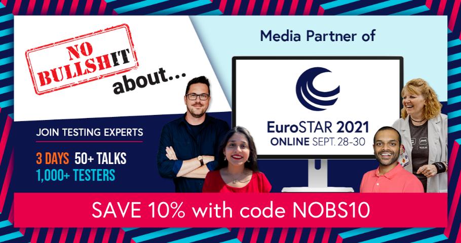 No Bullshit...about tegorocznym Patronem Medialnym konferencji EuroSTAR 2021