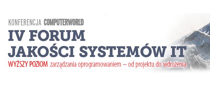 IV Forum Jakości Systemów IT