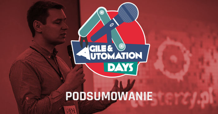 Agile & Automation Days 2015 - podsumowanie