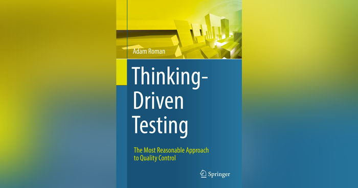 "Adam Roman ""Thinking-Driven Testing"". O książce."