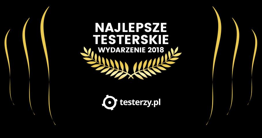 Najważniejsze wydarzenie testerskie 2018 r. - WYNIKI