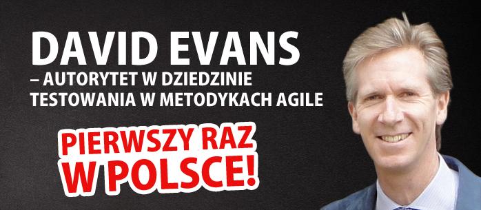 David Evans – Autorytet w dziedzinie Agile pierwszy raz w Polsce