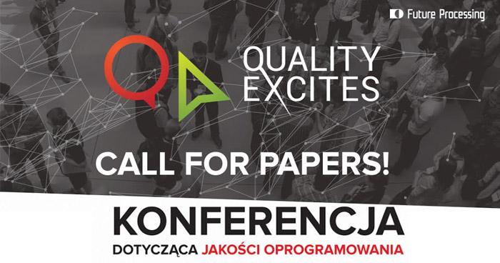 Dołącz do grona prelegentów konferencji Quality Excites 2015!