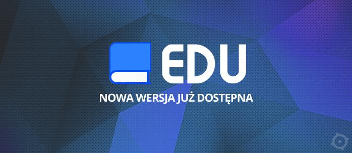 Nowa wersja EDU!