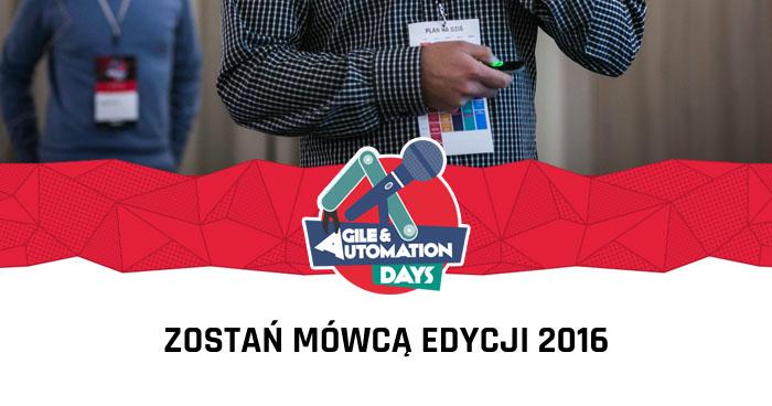Zgłoś wystąpienie na Agile & Automation Days w Warszawie