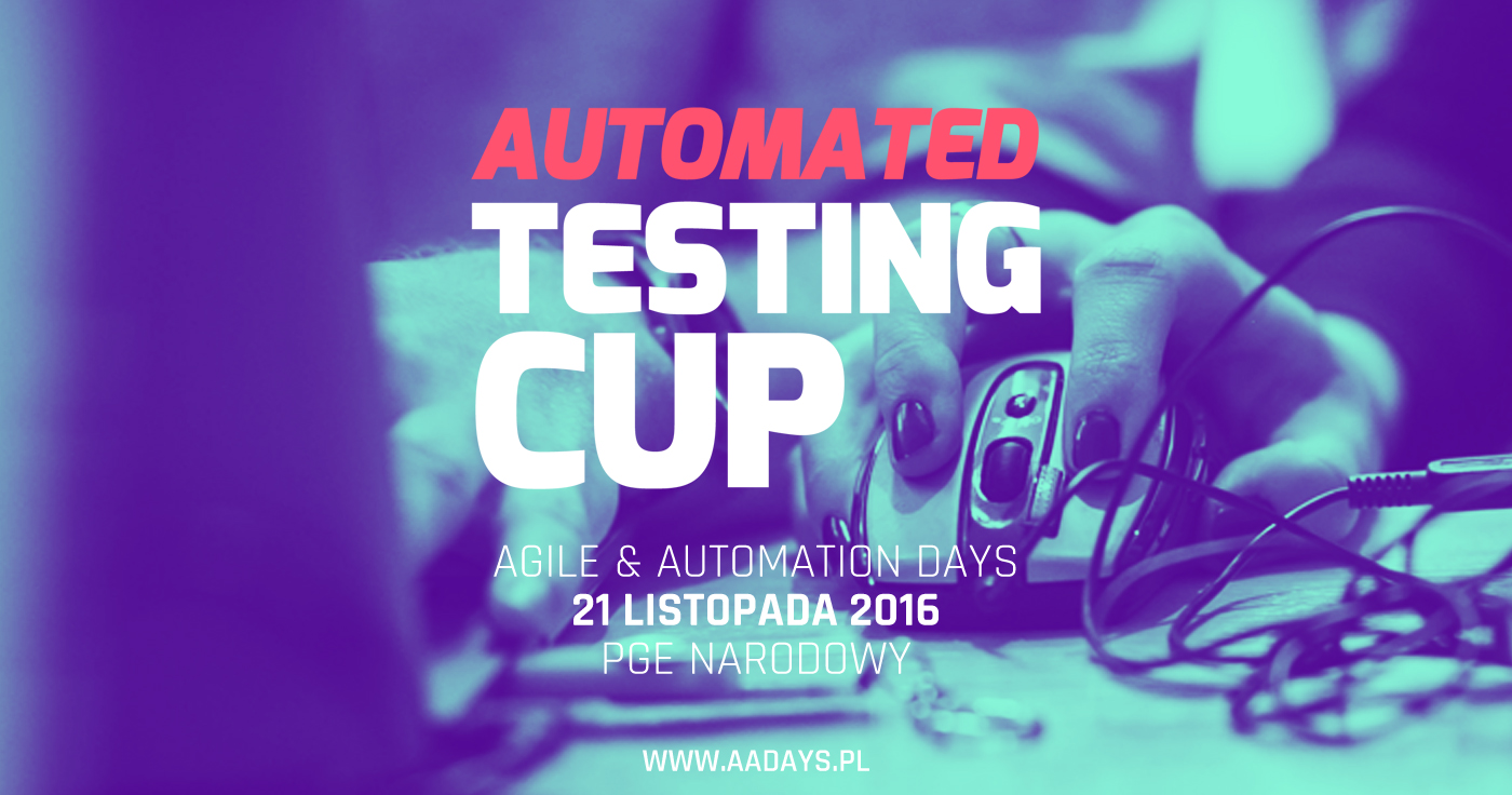 Automated TestingCup podczas AADays
