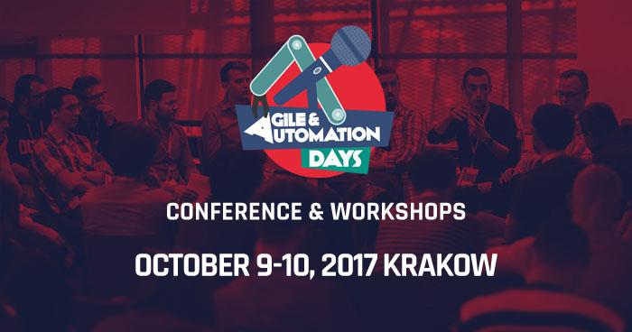 Agile & Automation Days 2017. Pierwsze informacje