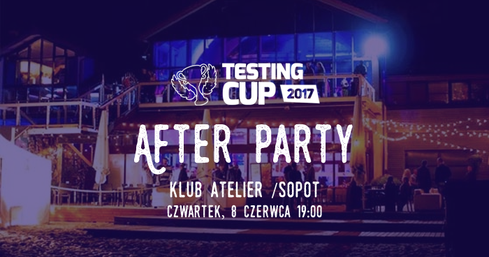TestingCup 2017. After party