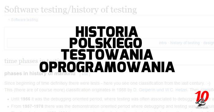 Historia polskiego testowania oprogramowania [aktualizacja 2018]