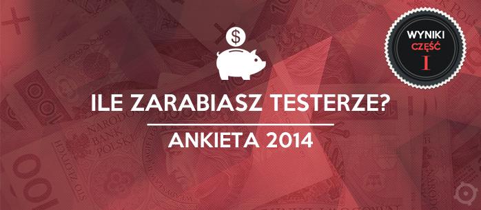 Analiza zarobków testerów - 2014. Część I