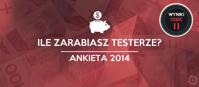 Analiza zarobków testerów - 2014. Część II