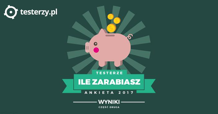 Analiza zarobków testerów - 2017. Część II.