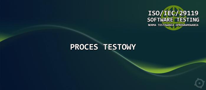 Proces testowy w ISO 29119