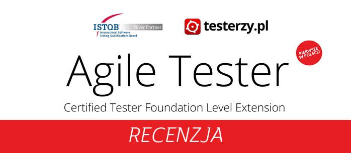 ISTQB Agile Tester - recenzja sylabusa