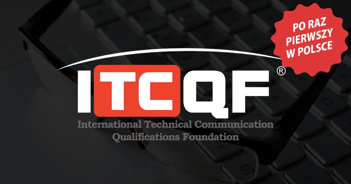 Szkolenie i egzamin ITCQF - po raz pierwszy w Polsce!