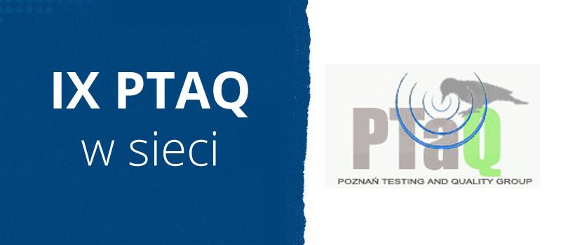 IX PTAQ w sieci