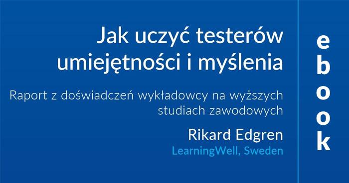 """""""Jak uczyć testerów umiejętności i myślenia"""" - darmowy e-book"""