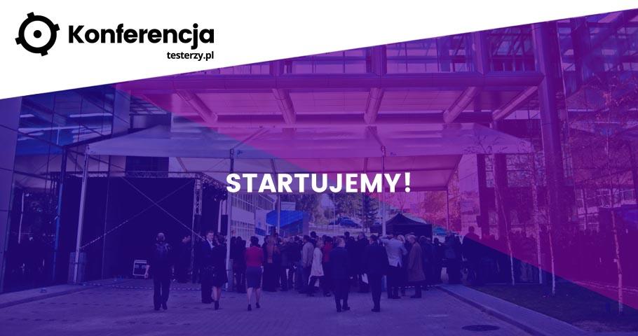 Konferencja testerzy.pl - startujemy!