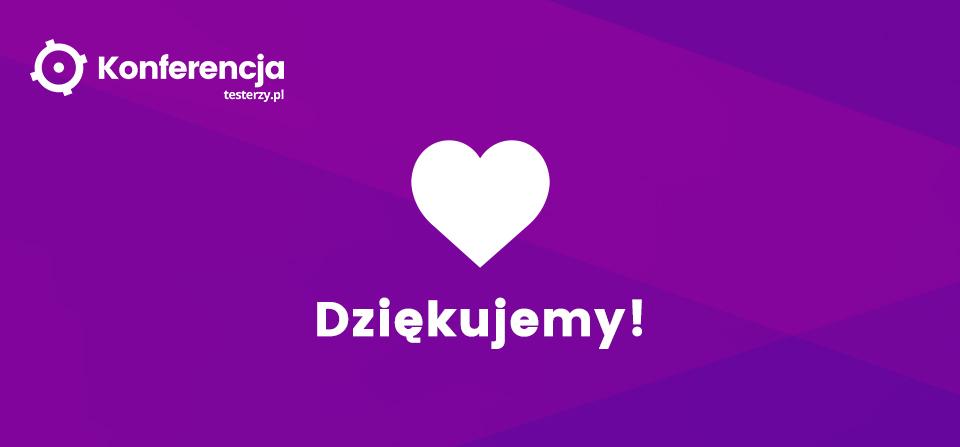 Konferencja testerzy.pl - Dziękujemy!