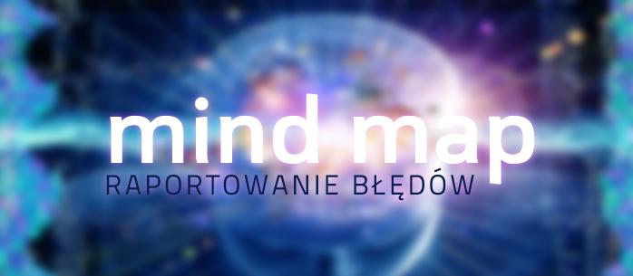 Raportowanie błędów - mind map