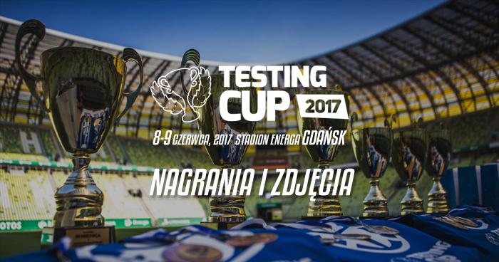 Nagrania i zdjęcia z TestingCup 2017
