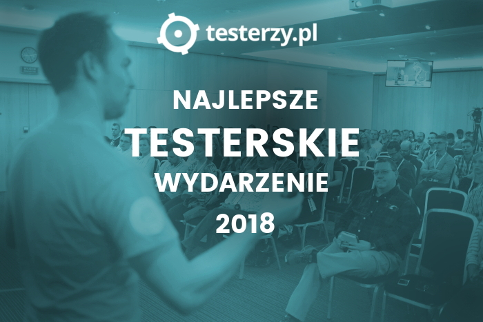 Najważniejsze wydarzenie testerskie 2018 r. - głosowanie