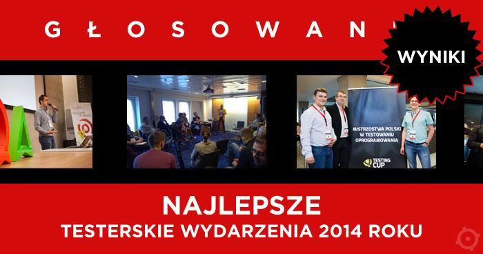 Najlepsze wydarzenia testerskie 2014!