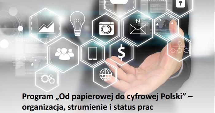 """Rządowy projekt """"Od papierowej do cyfrowej Polski"""""""