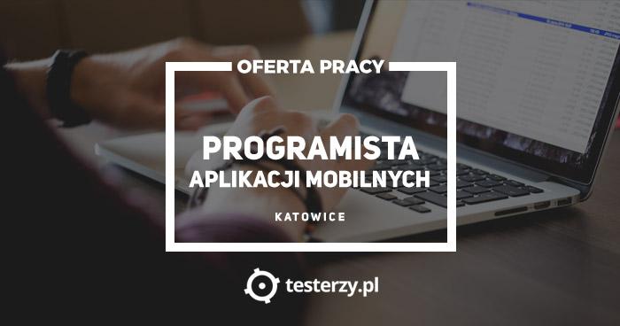 Oferta pracy: Programista Aplikacji Mobilnych