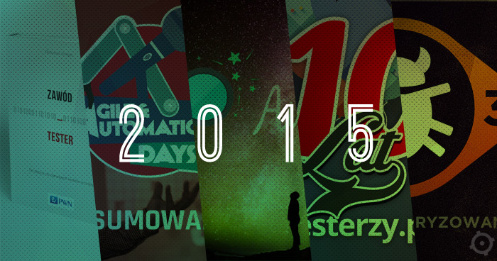 testerzy.pl - podsumowanie roku 2015