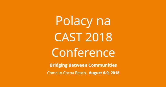 Polacy na CAST 2018!