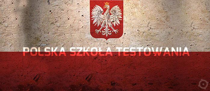 Polska szkoła testowania oprogramowania...