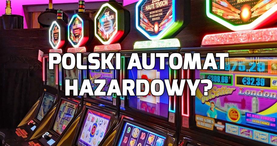 Polski automat hazardowy. Czy ten projekt ma szanse na powodzenie?