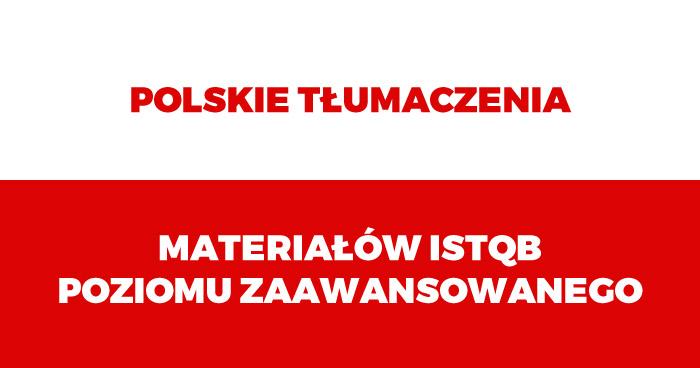 Polskie tłumaczenia materiałów ISTQB Poziomu Zaawansowanego