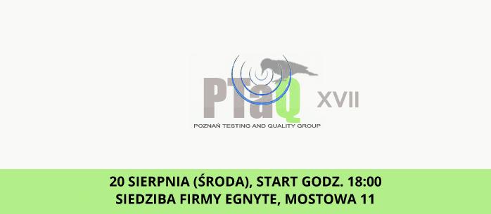 PTAQ #17 - o automatyzacji testowania