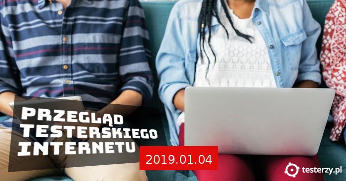 Przegląd testerskiego Internetu 2019.01.04