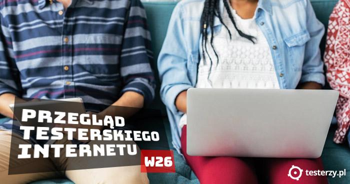 Przegląd testerskiego Internetu 2018 - W26