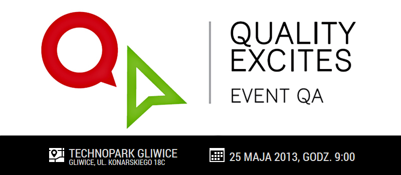 Druga edycja konferencji Quality Excites