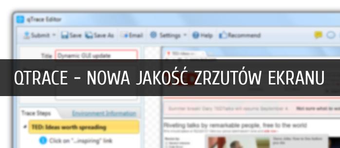 qTrace - nowa jakość zrzutów ekranu
