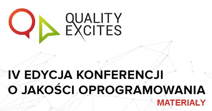 Quality Excites 2015 - materiały z konferencji